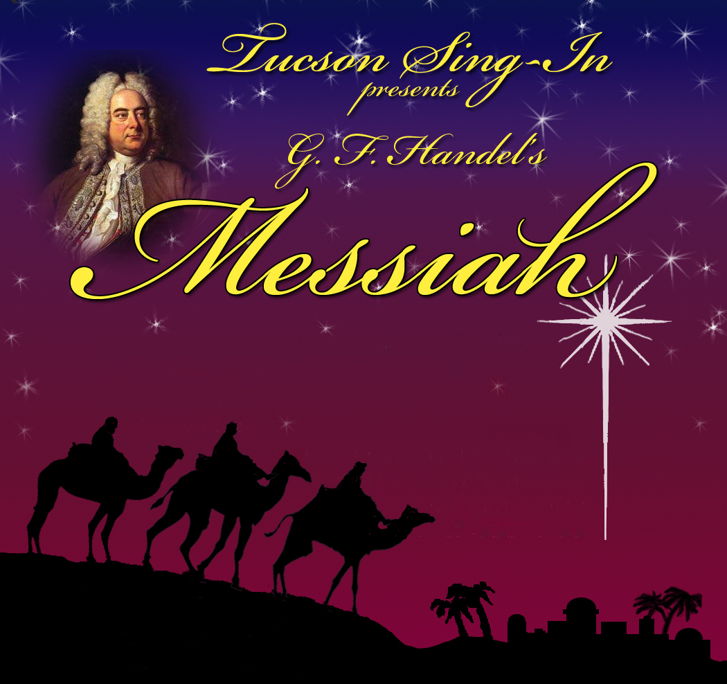 Tucson Sing-in Presents: G. F. Handel's 'Messiah'